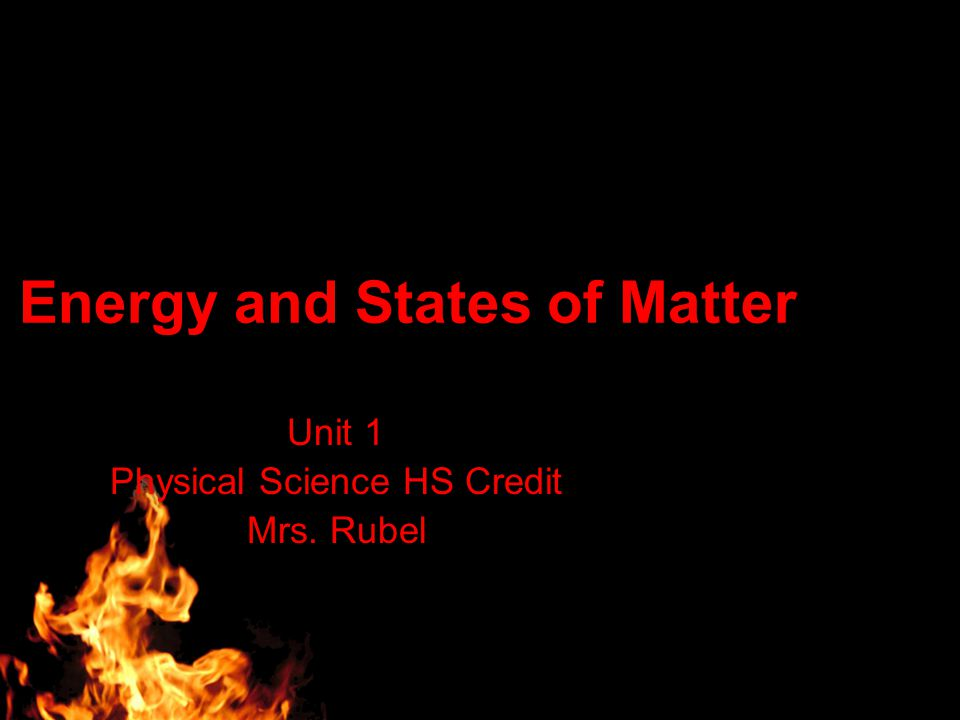 Energy and States of Matter