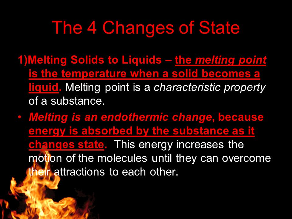 The 4 Changes of State