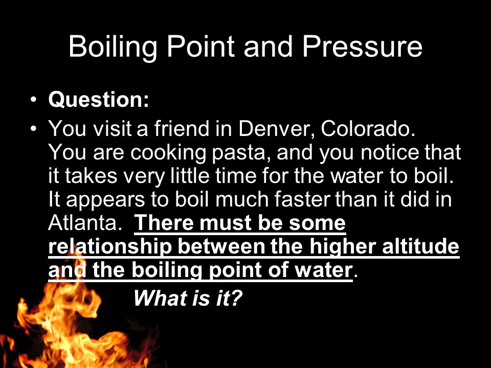 Boiling Point and Pressure