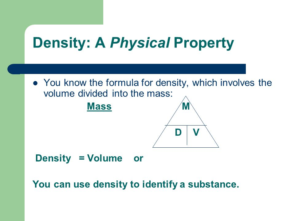 Density: A Physical Property