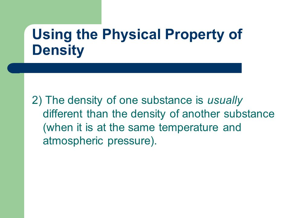 Using the Physical Property of Density