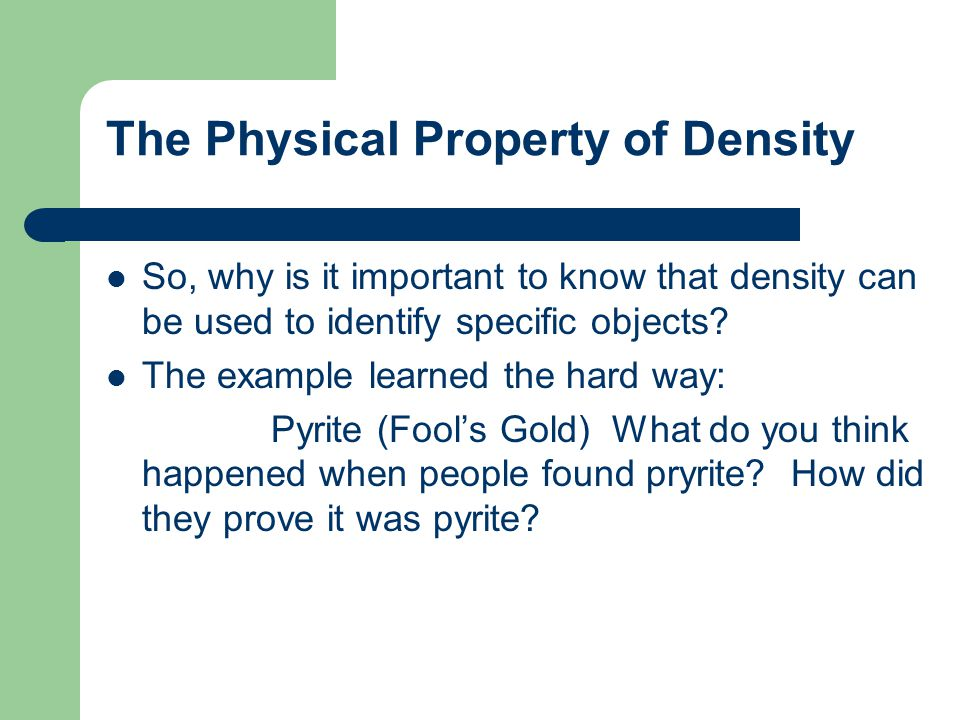 The Physical Property of Density