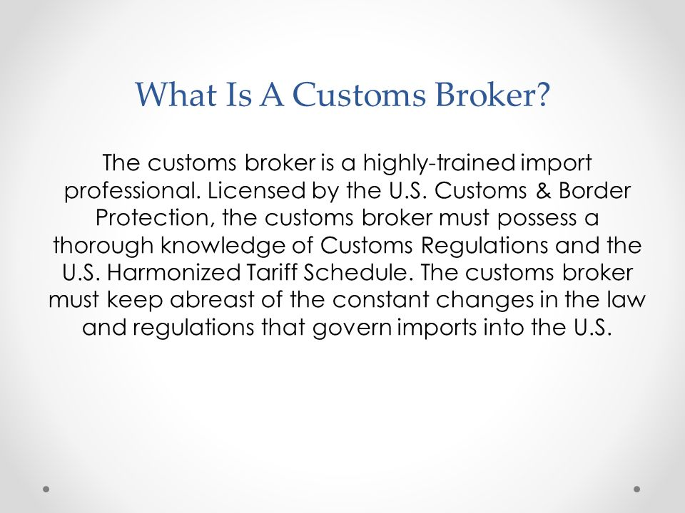 What Is A Customs Broker