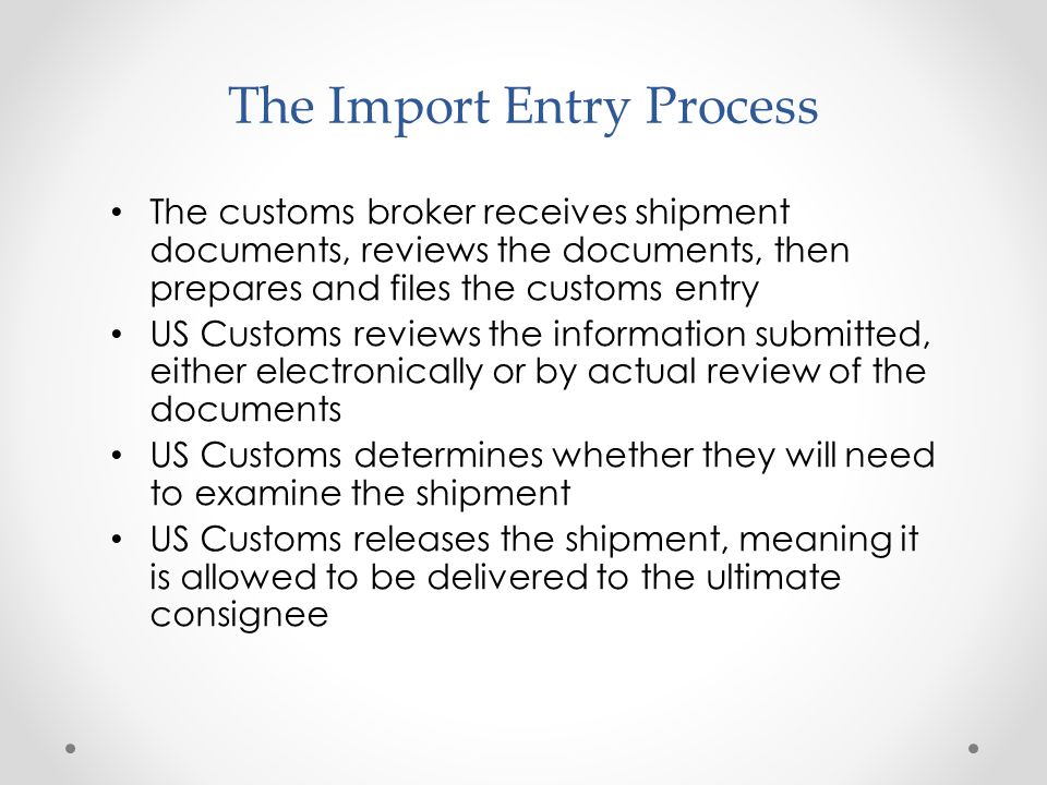 The Import Entry Process