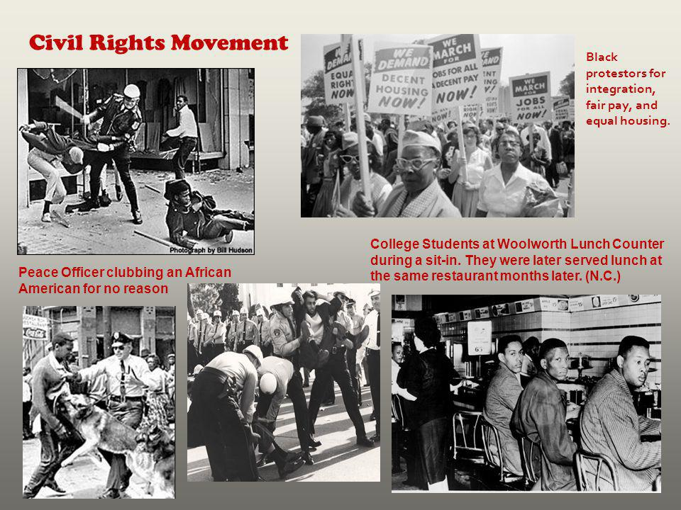 Civil Rights Movement Black protestors for integration, fair pay, and equal housing.