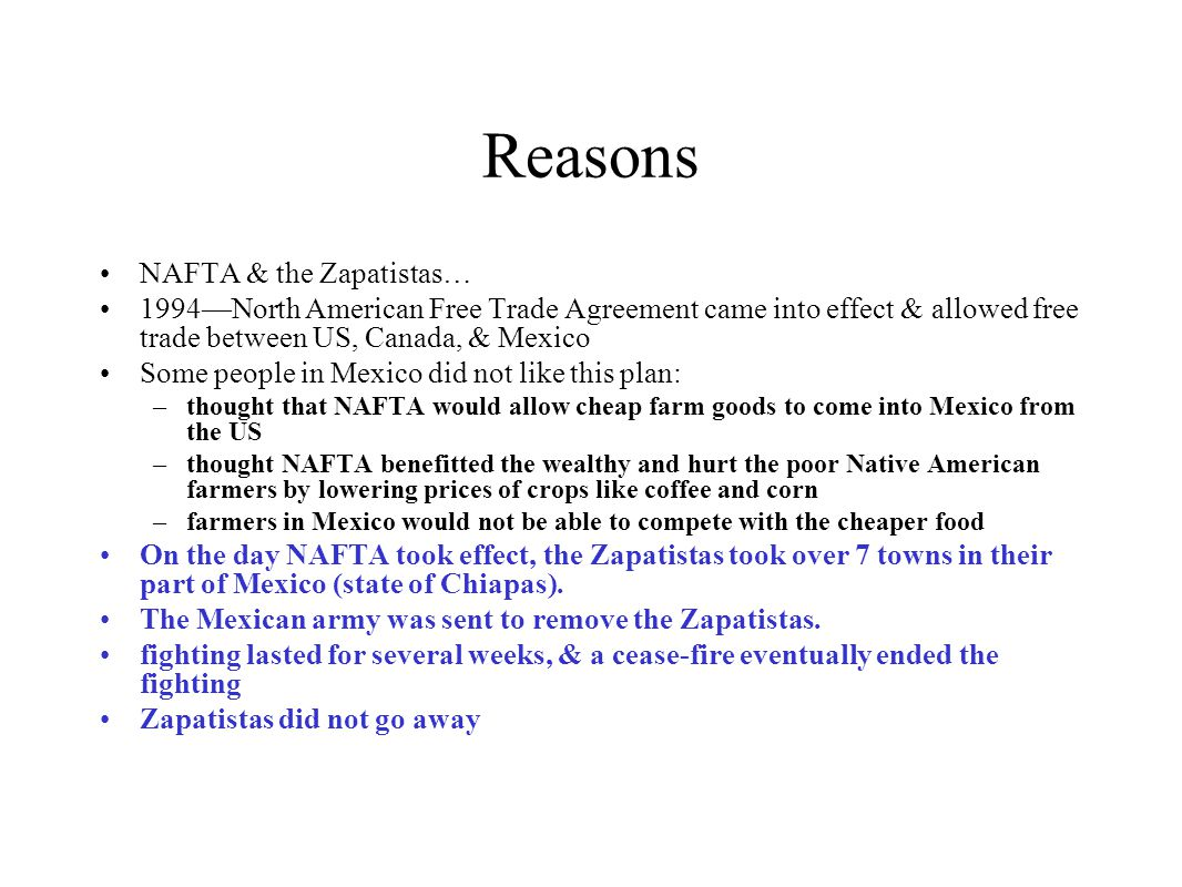 Reasons NAFTA & the Zapatistas…