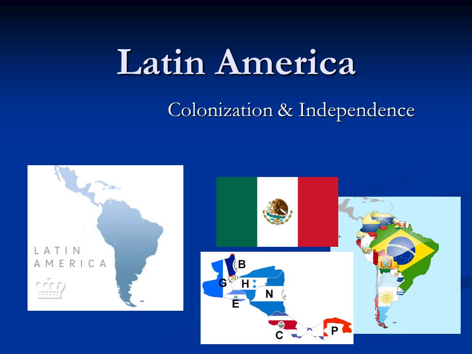 Colonization & Independence