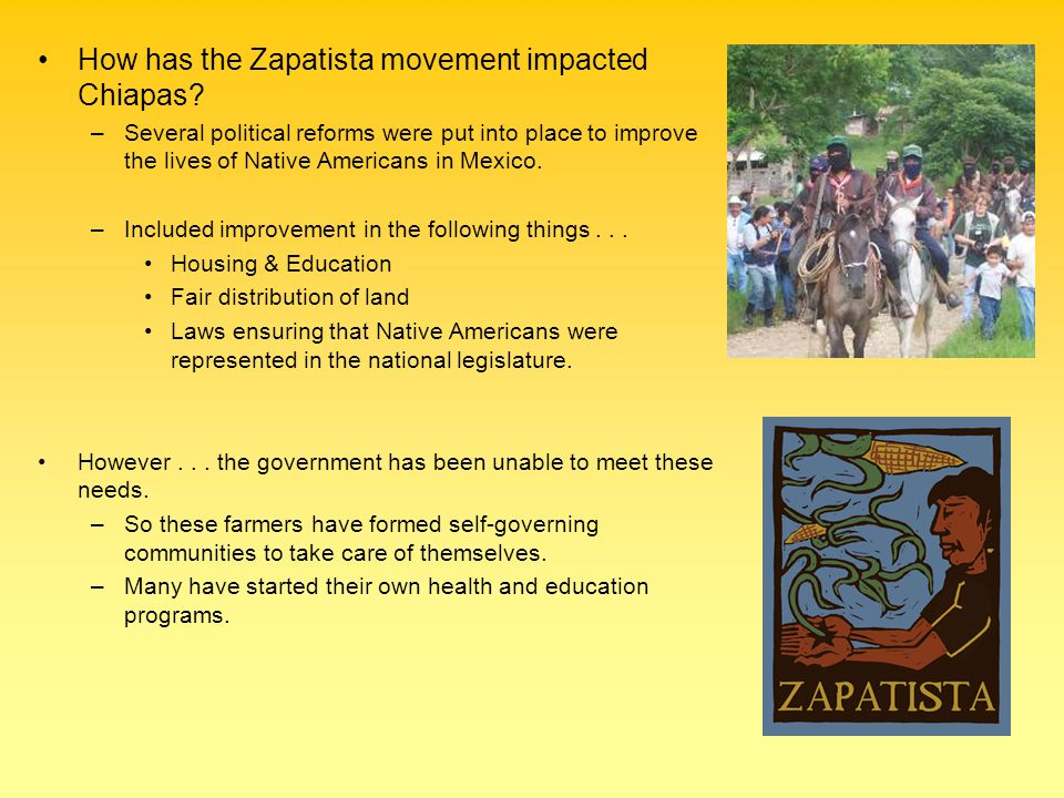 How has the Zapatista movement impacted Chiapas