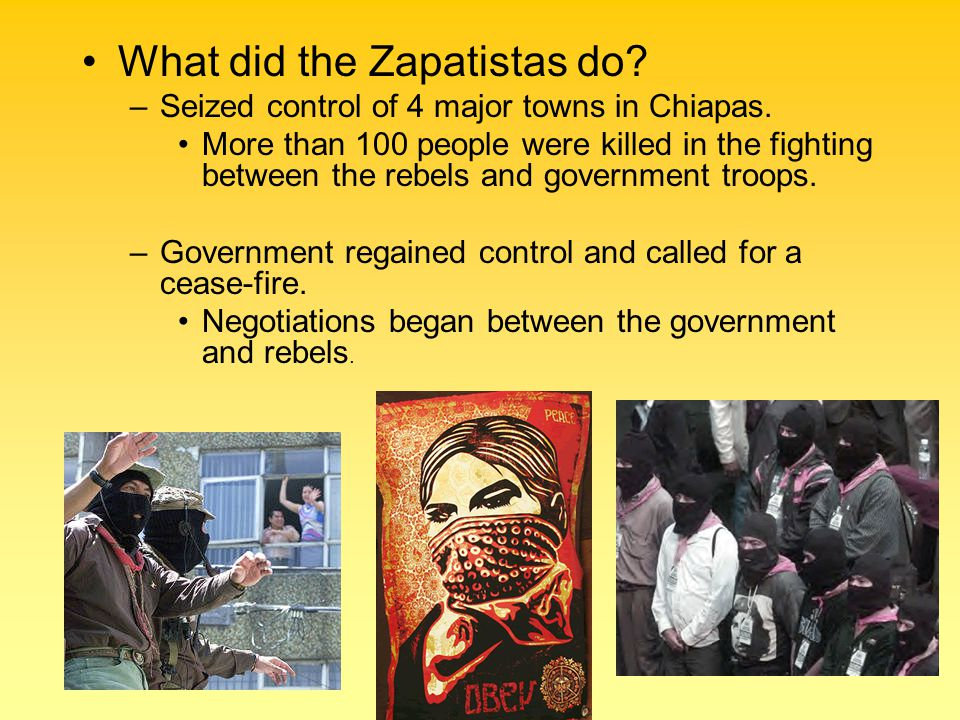 What did the Zapatistas do