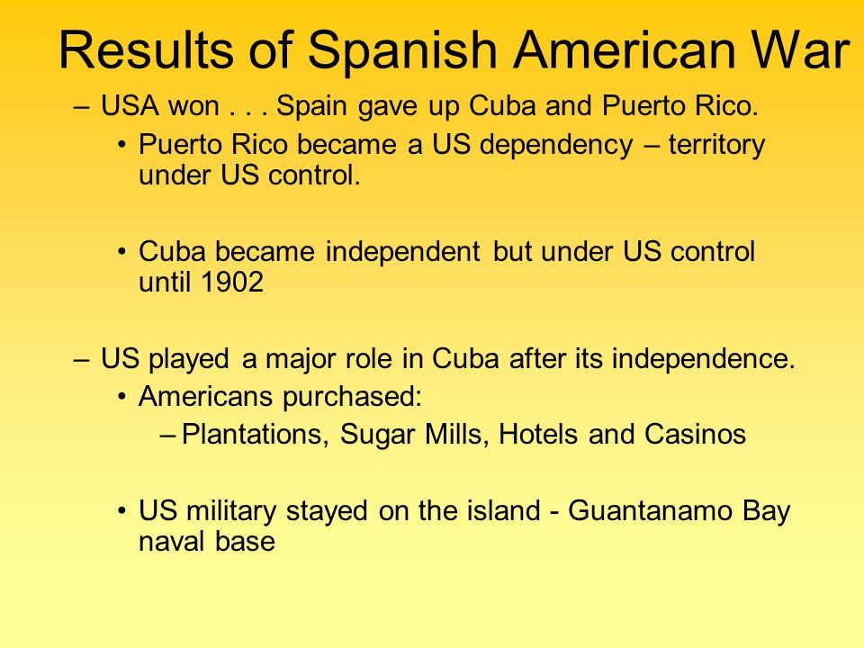Results of Spanish American War