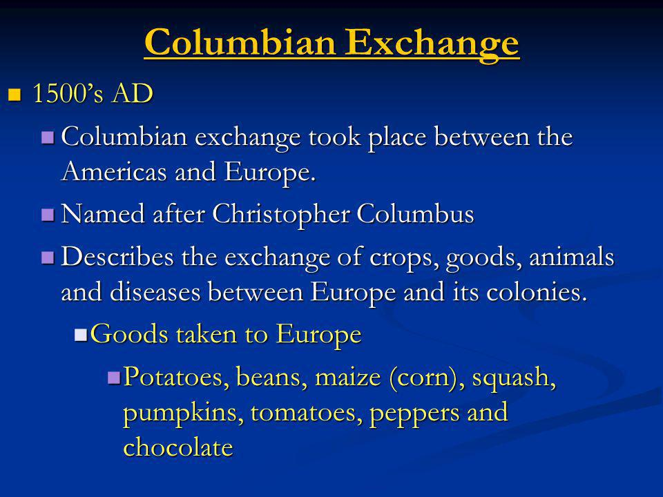 Columbian Exchange 1500's AD