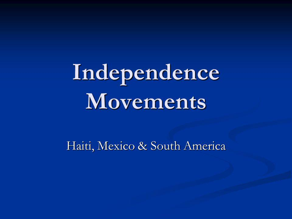 Independence Movements