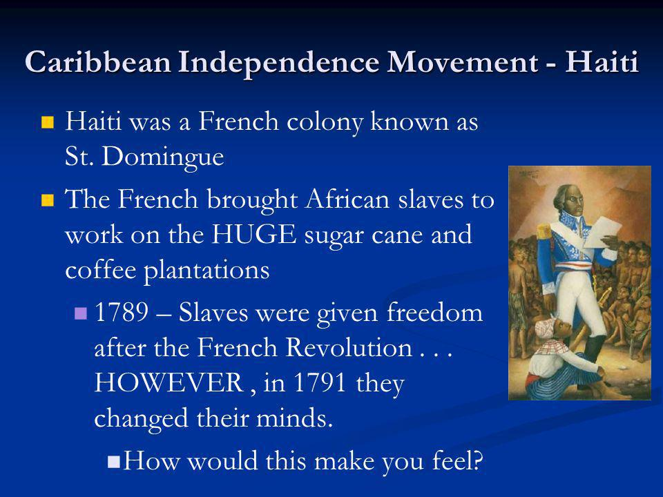 Caribbean Independence Movement - Haiti