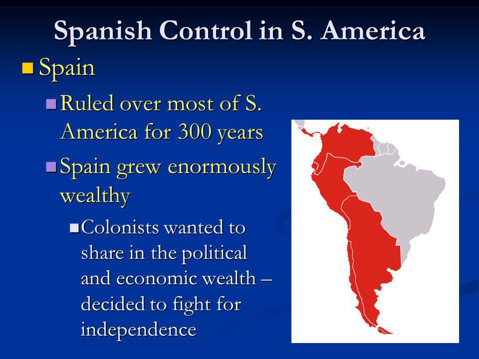 Spanish Control in S. America