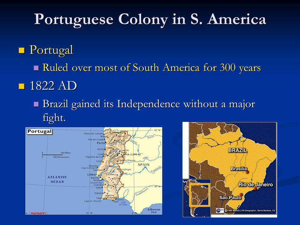 Portuguese Colony in S. America