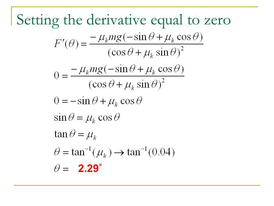 Setting the derivative equal to zero