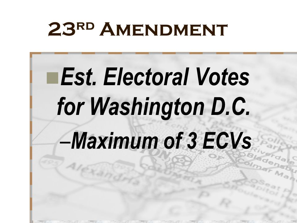 Est. Electoral Votes for Washington D.C.