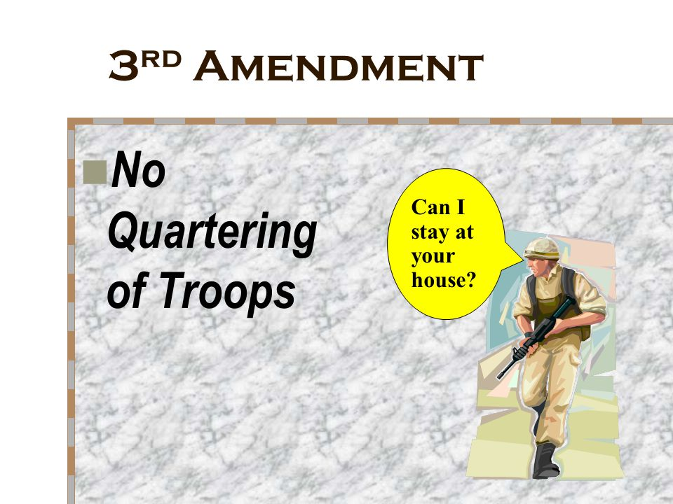 No Quartering of Troops