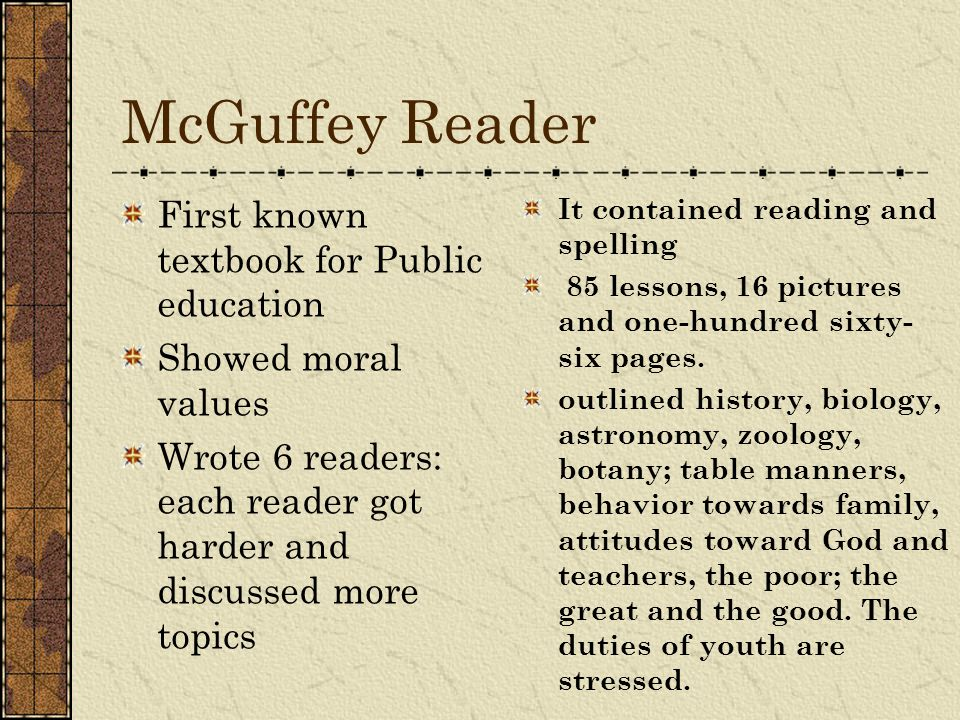 McGuffey Reader First known textbook for Public education