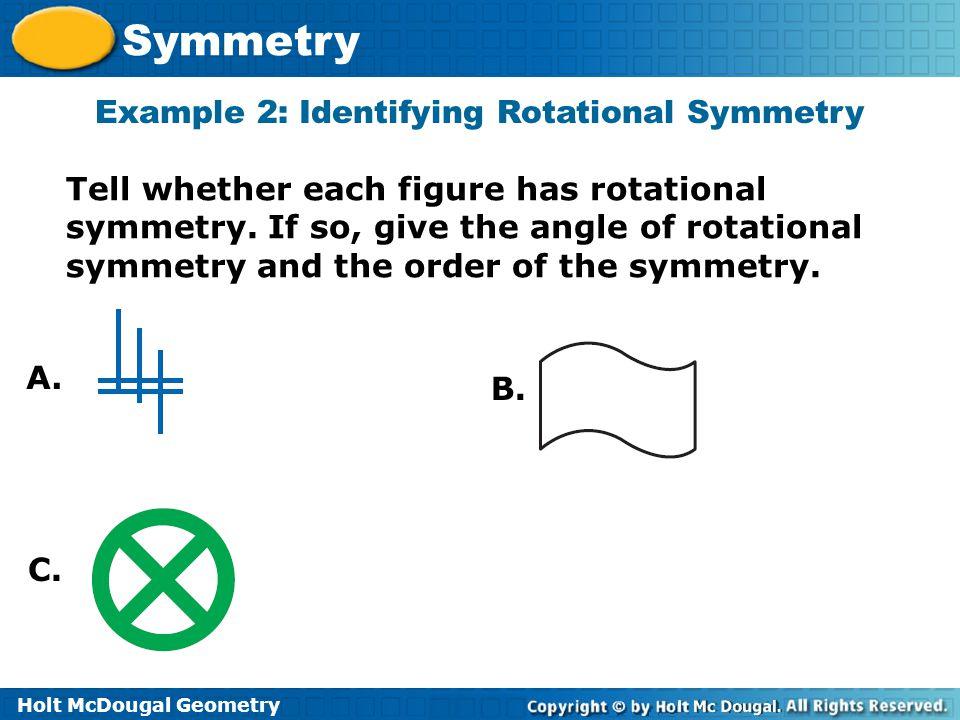 Example 2: Identifying Rotational Symmetry
