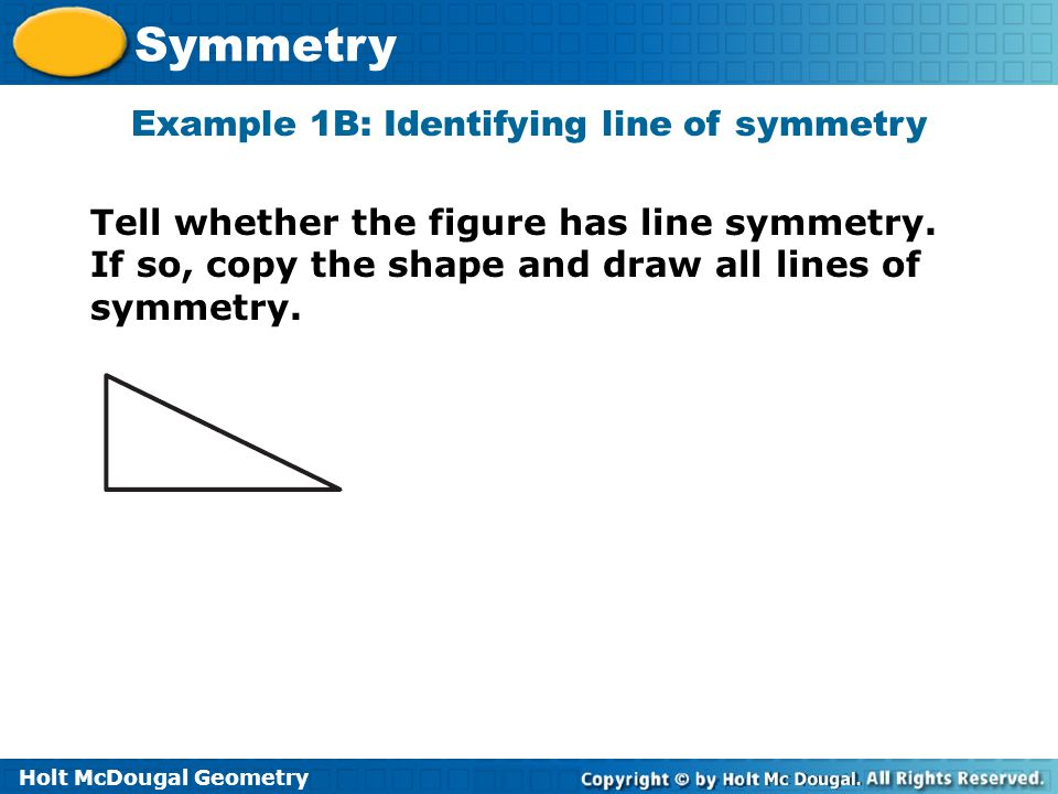 Example 1B: Identifying line of symmetry