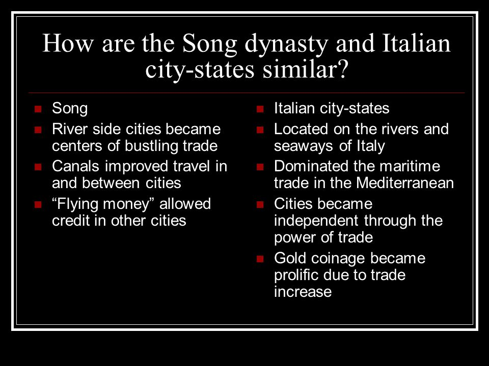 How are the Song dynasty and Italian city-states similar
