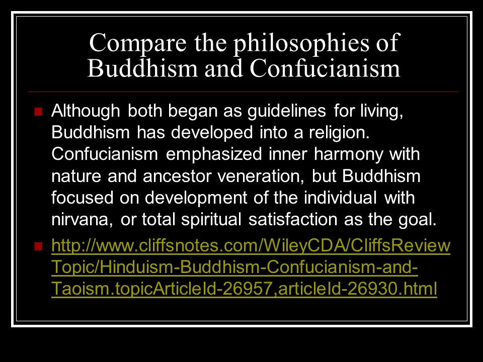 Compare the philosophies of Buddhism and Confucianism