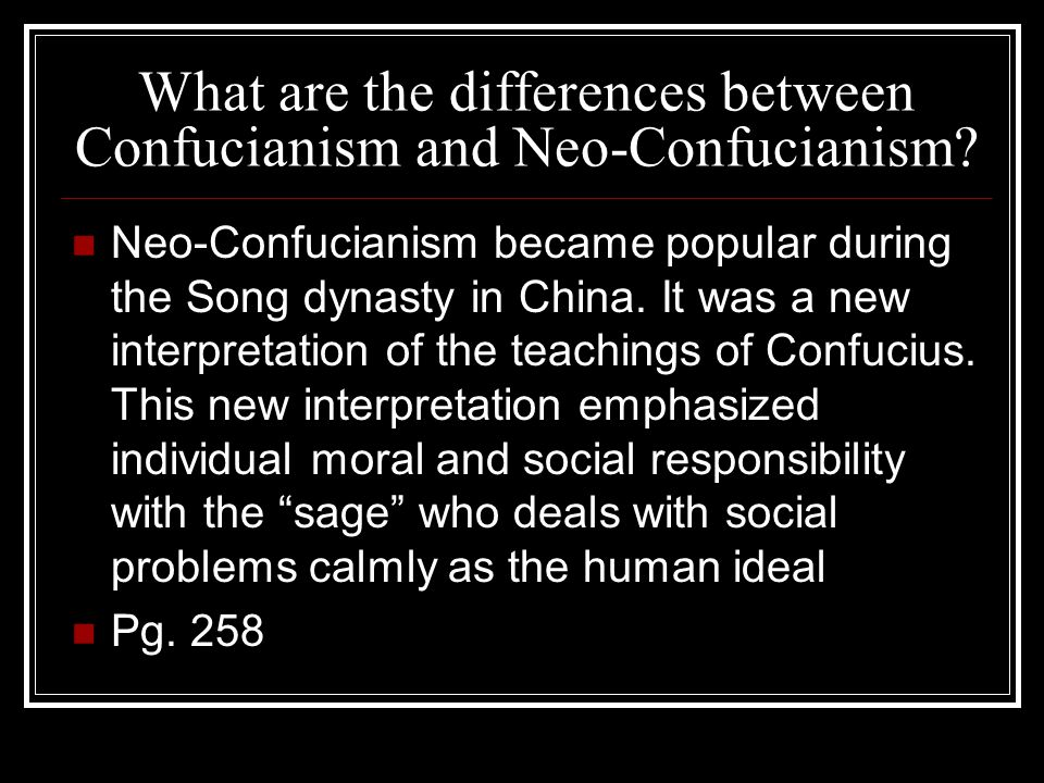 What are the differences between Confucianism and Neo-Confucianism