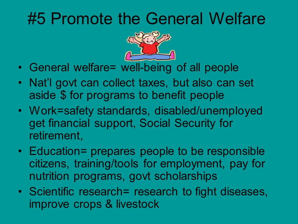 #5 Promote the General Welfare