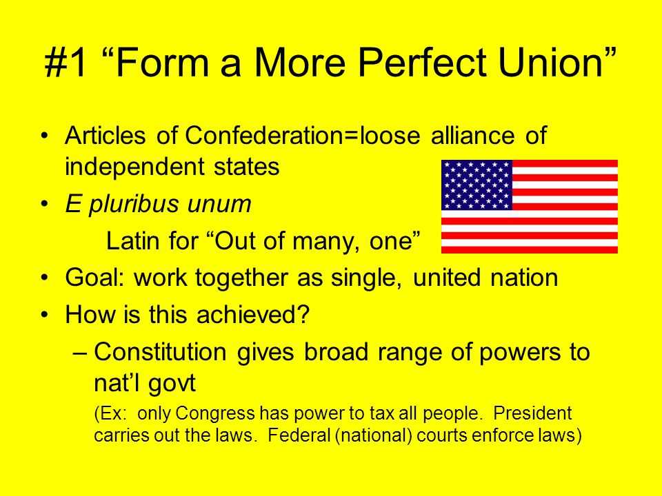 #1 Form a More Perfect Union