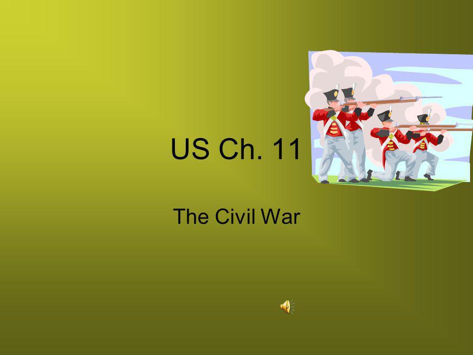 US Ch. 11 The Civil War