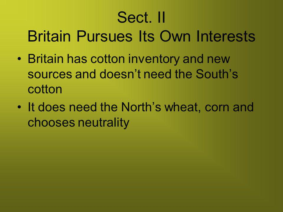 Sect. II Britain Pursues Its Own Interests
