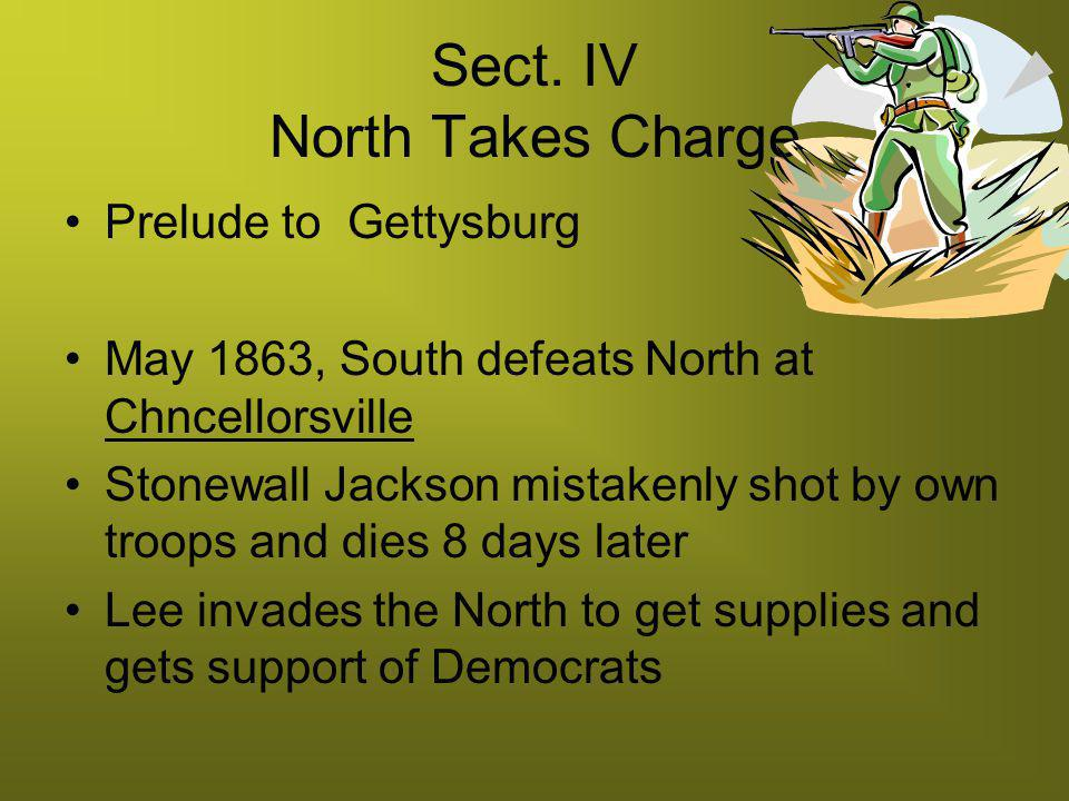 Sect. IV North Takes Charge