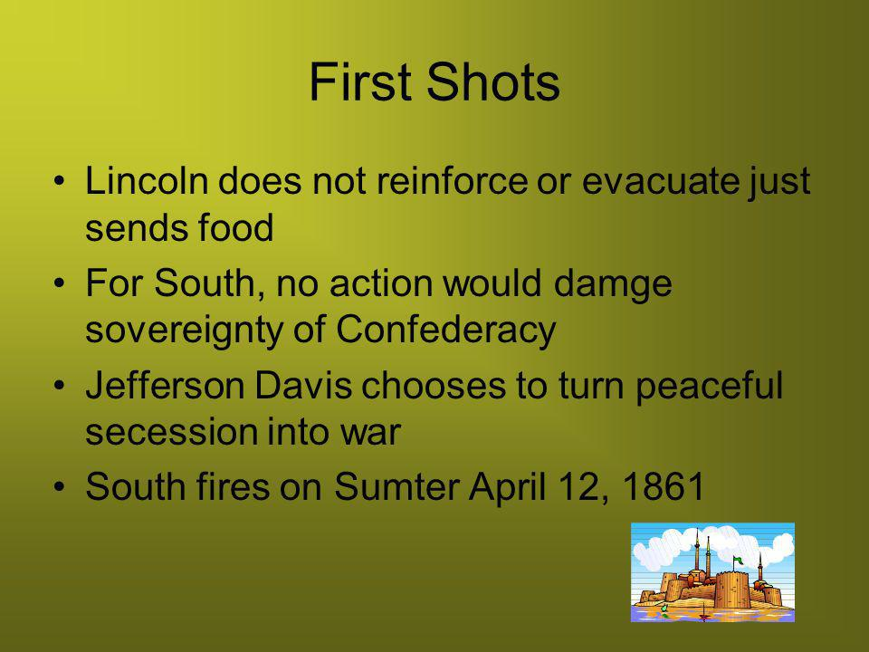 First Shots Lincoln does not reinforce or evacuate just sends food