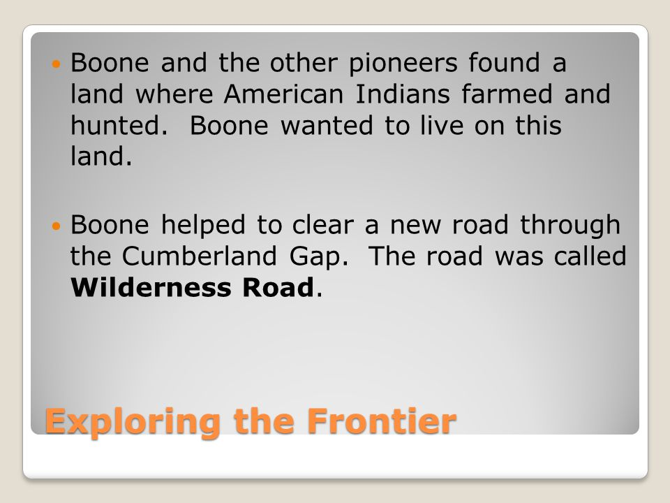 Exploring the Frontier