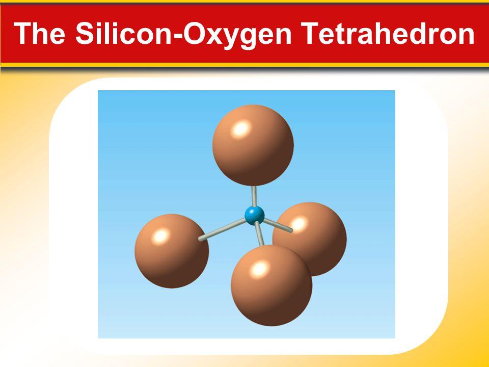 The Silicon-Oxygen Tetrahedron