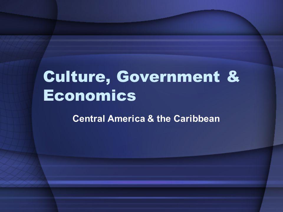 Culture, Government & Economics