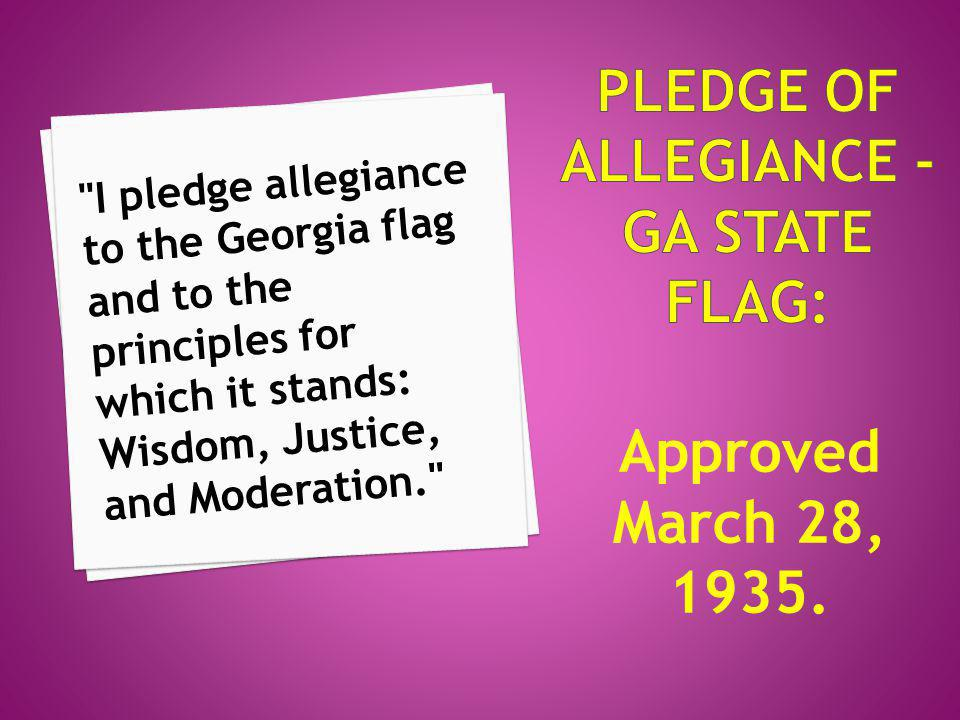 Pledge of Allegiance - GA State flag: