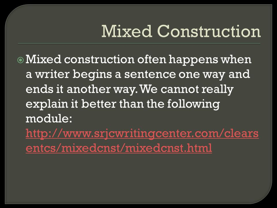 Mixed Construction