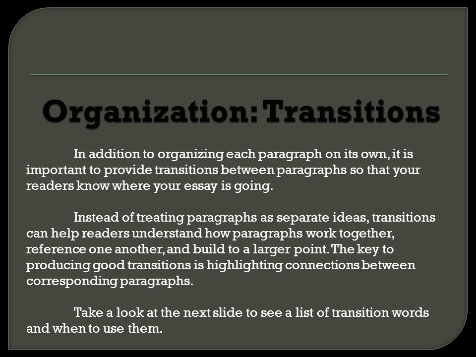 Organization: Transitions