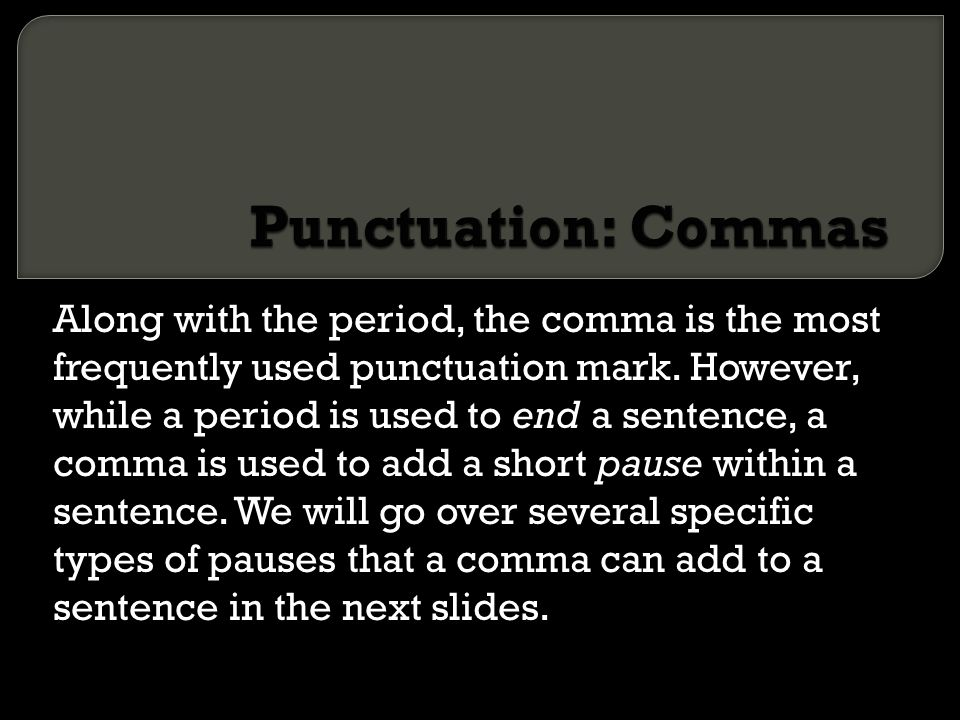 Punctuation: Commas
