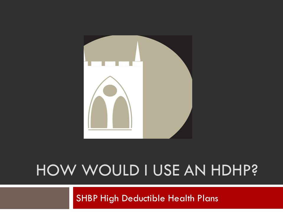 SHBP High Deductible Health Plans