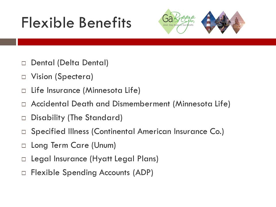 Flexible Benefits Dental (Delta Dental) Vision (Spectera)