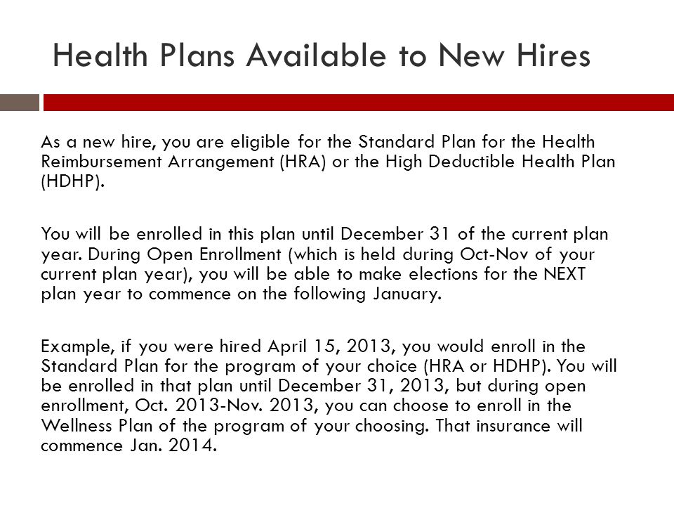 Health Plans Available to New Hires