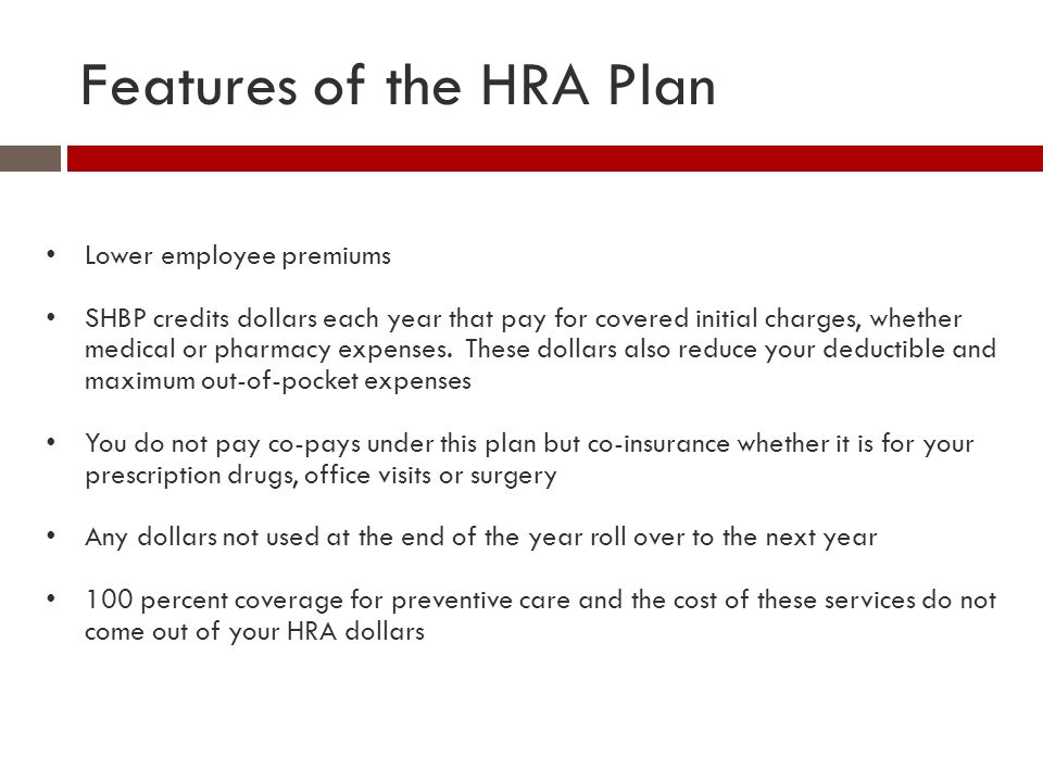 Features of the HRA Plan