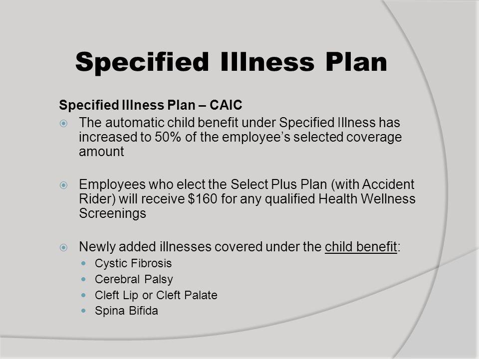 Specified Illness Plan