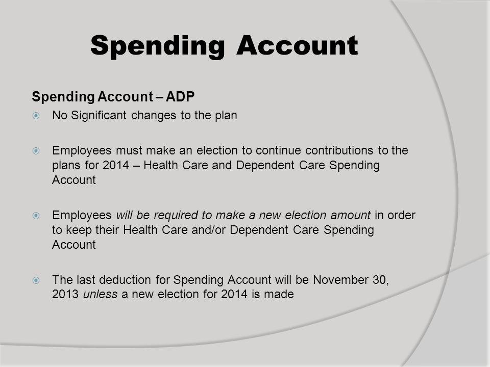 Spending Account Spending Account – ADP