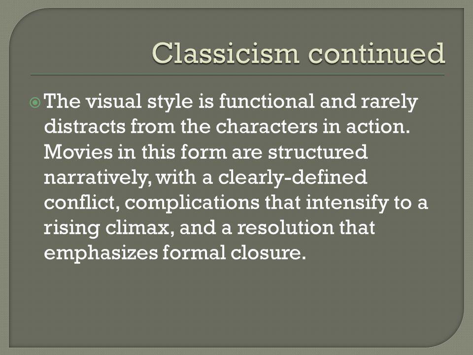 Classicism continued