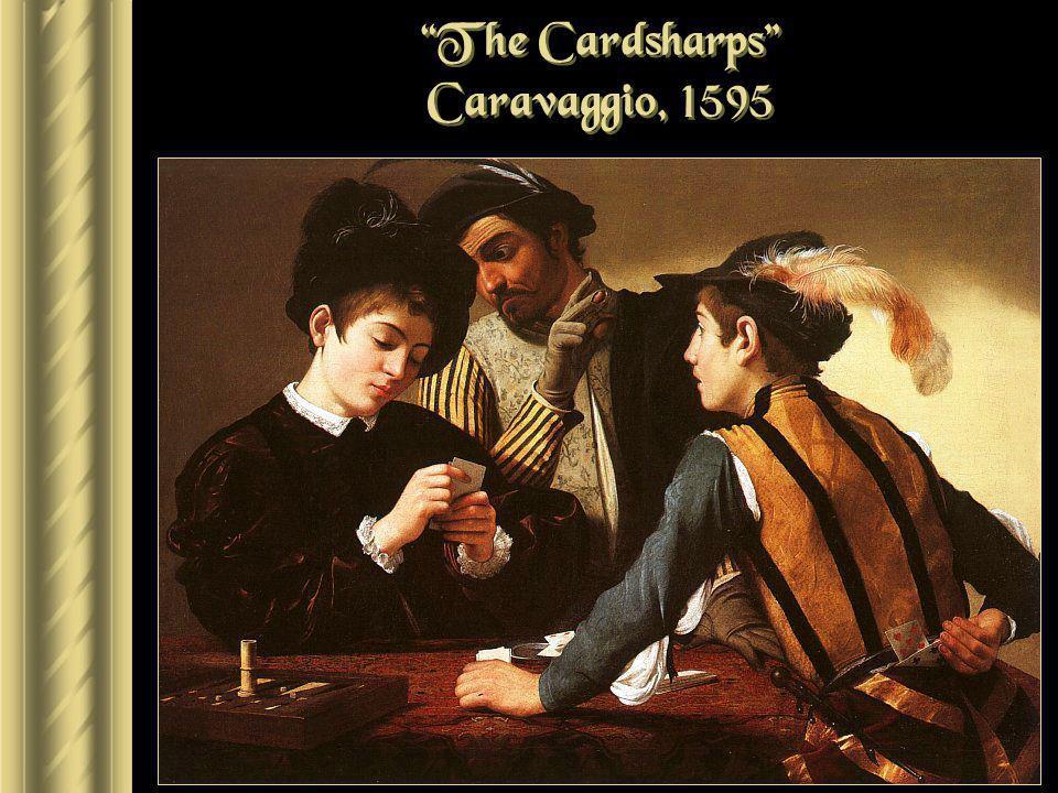 The Cardsharps Caravaggio, 1595