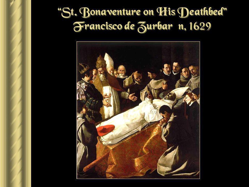 St. Bonaventure on His Deathbed Francisco de Zurbarán, 1629